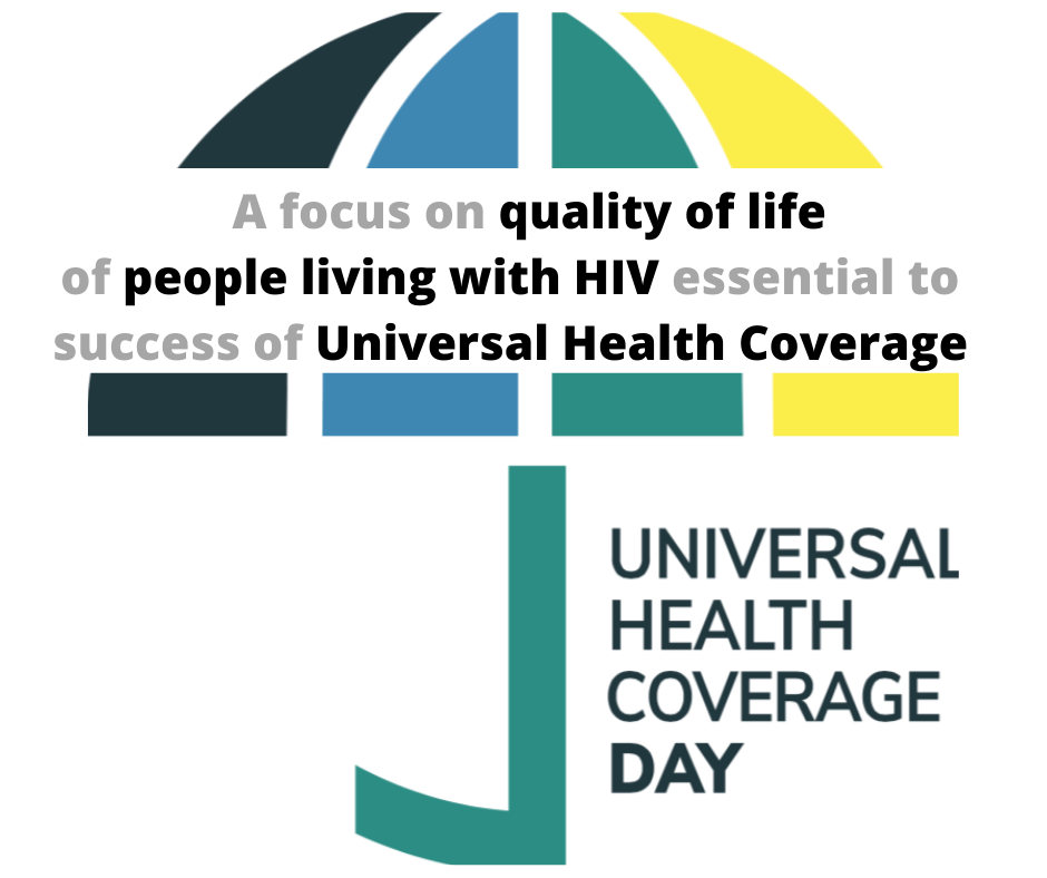 A focus on quality of life of people living with HIV essential to success of Universal Health Coverage