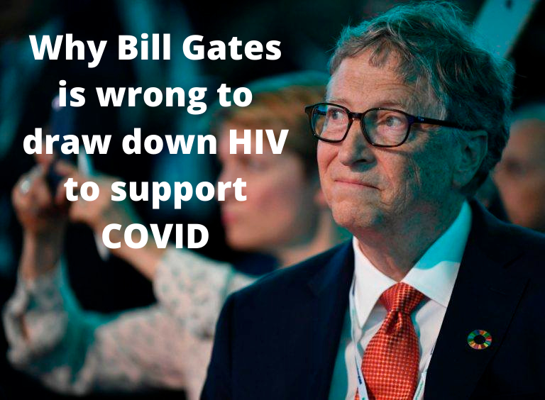 Why Bill Gates is wrong to draw down HIV to support COVID