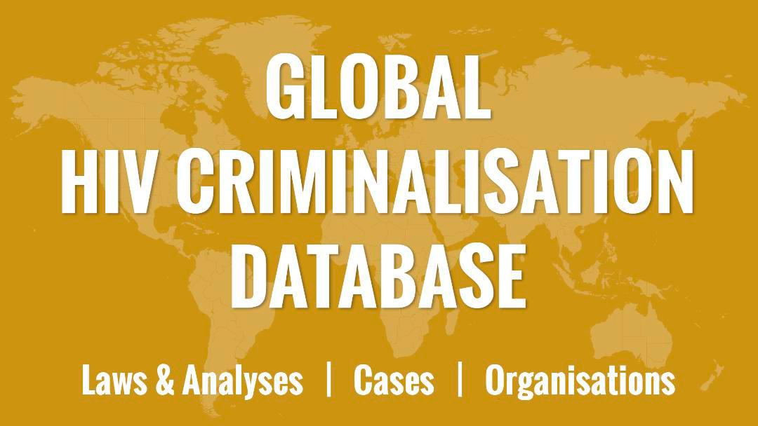 'Global Criminalisation Scan' now 'Global HIV Criminalisation Database'