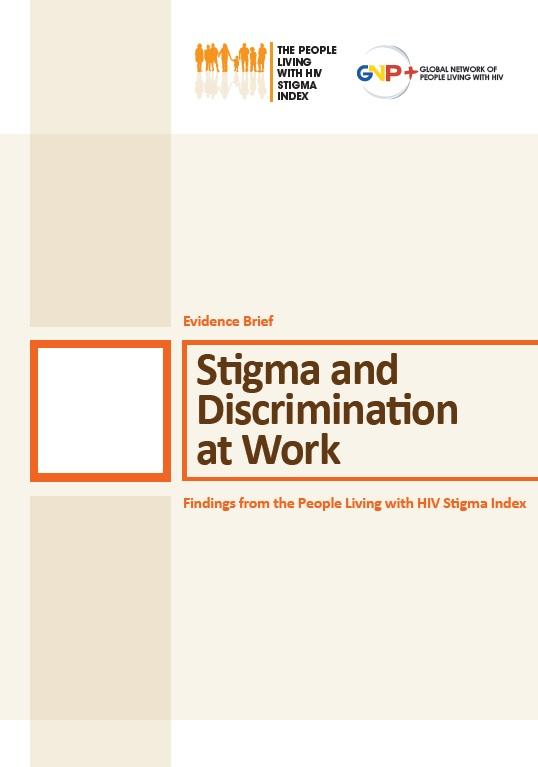 Stigma and Discrimination at Work