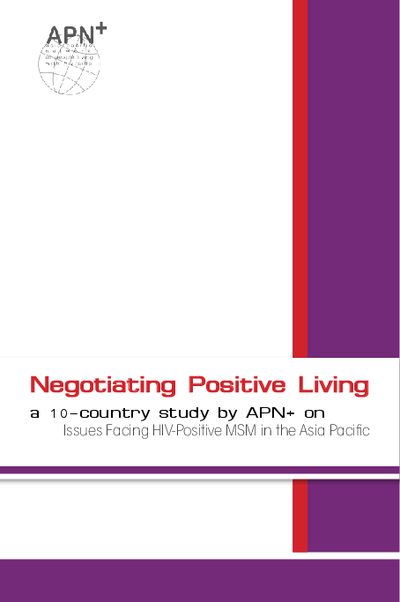 Negotiating Positive Living – Issues Facing HIV-Positive MSM in the Asia Pacific