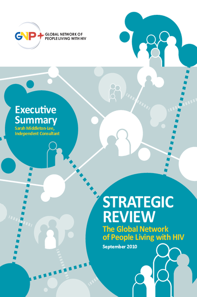 Executive Summary Strategic Review of GNP+