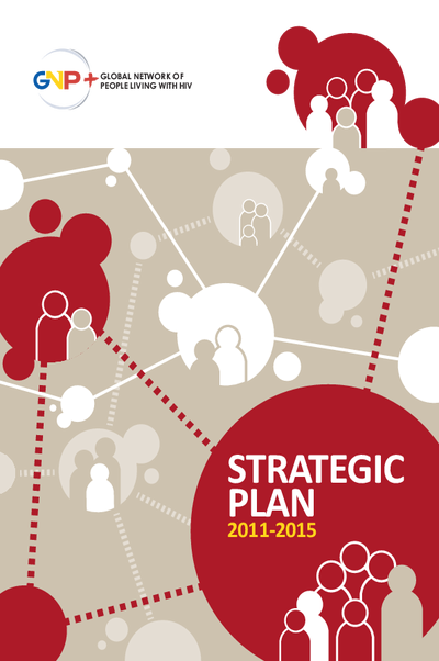 GNP+ Strategic Plan 2011 – 2015