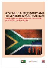 South Africa: Positive Health, Dignity and Prevention