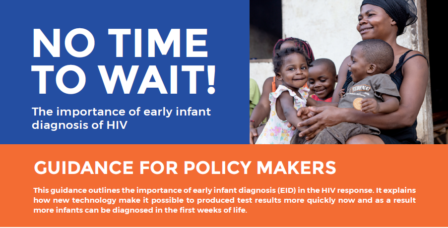Early Infant Diagnosis: Guidance for Policy Makers