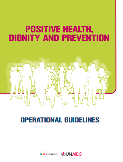 Positive Health, Dignity and Prevention – Operational Guidelines