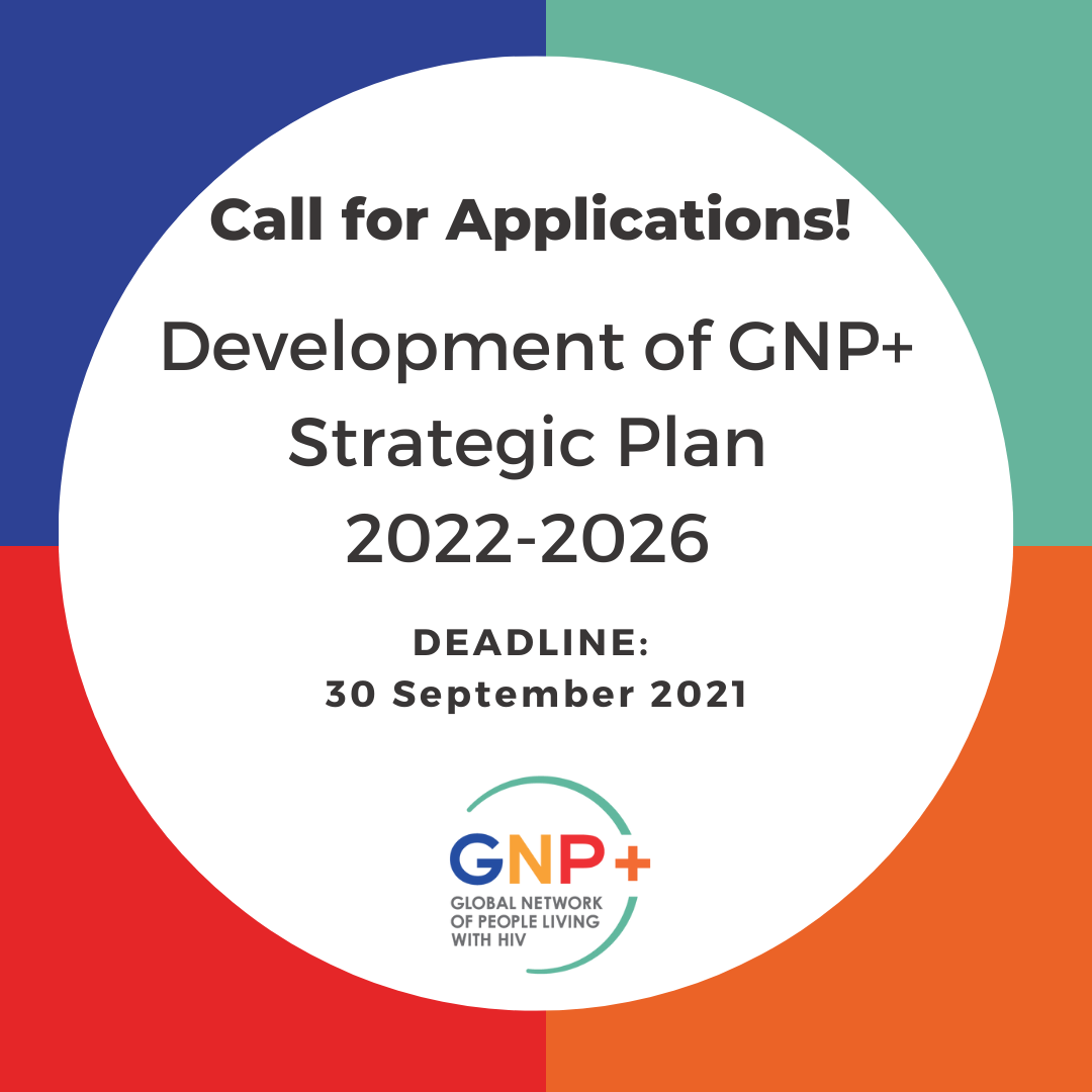 Call for applications: Development of GNP+ Strategic Plan 2022-2026 Consultancy